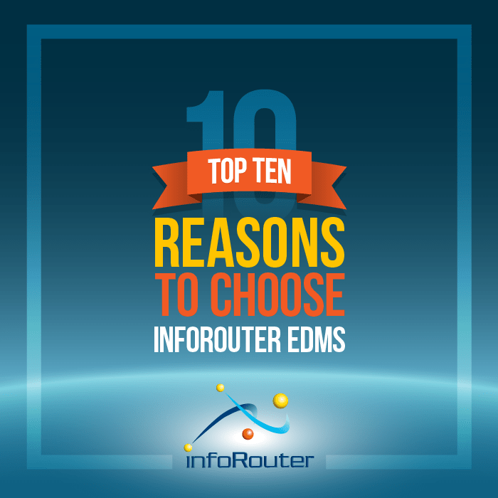 Top Ten Reasons to choose infoRouter.